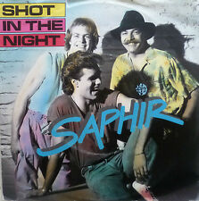 "7"" 1985 REAL KULT IN VG+ ! SAPHIR : Shot In The Night"