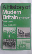 H L PEACOCK - A HISTORY OF MODERN BRITAIN: 1850-1970