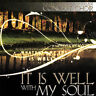 Valley Forge Christi - It Is Well with My Soul [New CD]