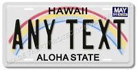 Hawaii ANY TEXT Your Personalized Rainbow License Plate Tag Gift Truck Car Dad