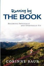 Running by The Book: Becoming Physically and Spiritually Fit