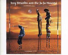 CD IZZY STRADLIN AND THE JU JU HOUNDSs/tEX+ (A5868)