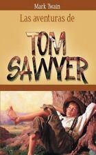 Las Aventuras de Tom Sawyer (Paperback or Softback)