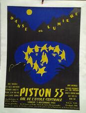 AFFICHE ORIGINALE ANCIENNE PISTON 55 BAL DE L'ECOLE CENTRALE PARIS 1955