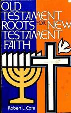 Old Testament Roots for New Testament Faith