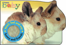 Bunny and Friends: Touch and feel book (Touch & Feel),  , Acceptable | Fast Deli