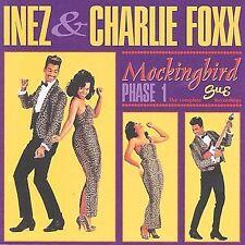 Inez & Charlie Foxx - Mockingbird: Phase 1 UK CD Like New $19.99