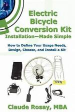 Electric Bicycle Conversion Kit Installation - Made Simple (how To Design, Ch...