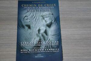 Lourdes Chemin de croix, chemin de résurrection / Maria de Faykod / E3