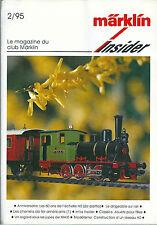 Märklin Insider # 2 1995 train réseau ferré HO Modélisme chemin de fer américain
