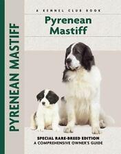 Pyrenean Mastiff Akc Rare-Breed Dog Edition Hc Lima-Netto Care Behavior Showing