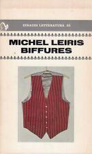 Leiris Michel Biffures LIBRO EINAUDI 1979 Letteratura