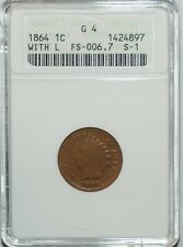 1864 ANACS G4 FS-2301 FS-006.7 S-1 Bronze With L Indian Cent RPD Repunched Date