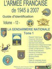 Volume 12 : La Gendarmerie Nationale  - Tome 1