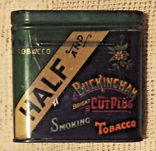 "VINTAGE HALF AND HALF BUCKINGHAM BRIGHT CUT PLUG SMOKING TOBACCO 3"" TIN"
