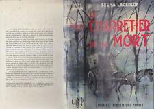 C1 SUEDE Selma LAGERLOF Le CHARRETIER DE LA MORT Perrin RELIE AVEC JAQUETTE