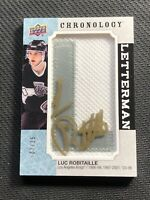 2018-19 UD CHRONOLOGY LUC ROBITAILLE LETTERMAN LETTER AUTO PATCH GOLD #ed 7/15
