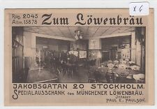 "629,Stockholm Jakobsgatan 20 "" Zum Löwenbräu "" Münchner Löwenbräu gelaufen 1914!"