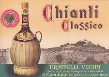 A8699) VINI, CHIANTI CLASSICO DEI FRATELLI VICINI DI S. CASCIANO VAL DI PESA.