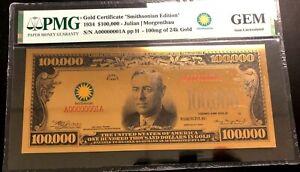 $100,000 Note Gold Certificate Smithsonian Ed 1934 PMG GEM UNC SKU50137