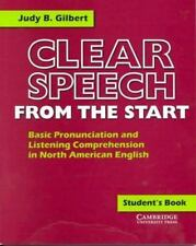 Clear Speech from the Start Student's book: Basic Pronunciation and Listening