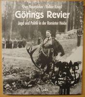 Görings Revier Jagd und Politik in der Rominter Heide Geschichte Spuren Buch