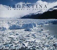 Argentina, Un Mundo de Paisajes =: Argentina, a Wo