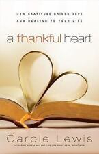 NEW - A Thankful Heart: How Gratitude Brings Hope And Healing To Your Life