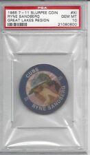 1985 7-11 Slurpee Coin Great Lakes #XI Ryne SANDBERG - PSA 10+++ HOF Cubs