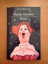 Fauci - Nicola Gardini - Feltrinelli 3556