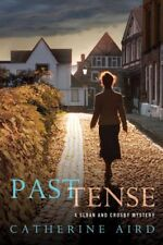 Past Tense: A Sloan and Crosby Mystery (Detective