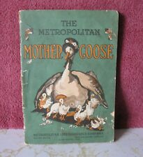 THE METROPOLITAN MOTHER GOOSE, DIST. BY METROPOLITAN LIFE INSURANCE COMPANY