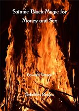 Satanic Black Magic for Money and Sex By Howard Vernon - Occult, Spells, Rituals