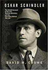 Oskar Schindler The Untold Account of His Life, Wartime Activities, and the True