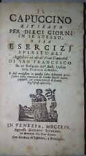 Settecentina- Il Cappuccino ritirato per dieci giorni 1754- San Francesco