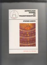 ASTROLOGIE KARMA ET TRANSFORMATION / STEPHEN ARROYO / EDITIONS DU ROCHER / 1987