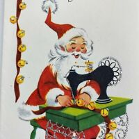 Vintage Mid Century Christmas Greeting Card Santa Claus Sewing Jingle Bells