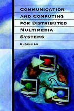 Communication and Computing for Distributed Multimedia Systems (Artech House Com