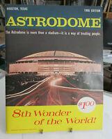 1966 HOUSTON ASTRODOME 8th Wonder of the World Souvenir Book, Houston Astros