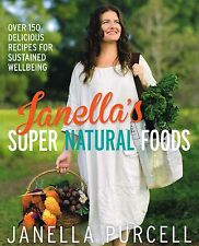 Janella's Super Natural Foods NEW BOOK