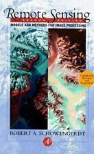 Remote Sensing, Second Edition: Models and Methods for Image Processing, Robert