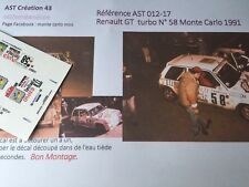 DECAL CALCA 1 43 RENAULT GT TURBO N°58 RALLY WRC MONTE CARLO 1991 MONTECARLO