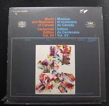 Music And Musicians Of Canada Centennial Edition Vol. XV LP VG+ CCS-1021 Record