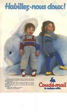 PUBLICITE ADVERTISING  1984   COUDE-MAIL layette vetements bébé