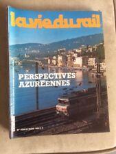 La vie du rail n°1836 du 25/03/1982 - perspectives azuréennes