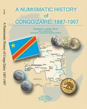 A NUMISMATIC HISTORY OF CONGO/ZAIRE: 1887-1997