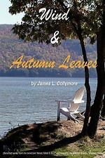 Wind & Autumn Leaves Collymore, James L. Paperback