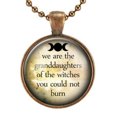 We Are The Granddaughters Of The Witches You Could Not Burn Quote Necklace