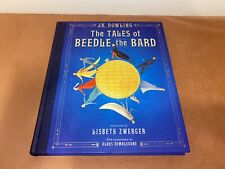 The Tales of Beedle the Bard: The Illustrated Edition by J K Rowling