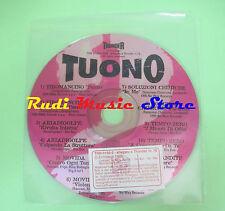 CD THUNDER N.12 TUONO compilation PROMO 1995 TIROMANCINO TEMPO ZERO MOVIDA (C33)